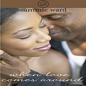 When Love Comes Around Audiobook
