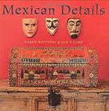 Mexican Details, Joe P. Carr, 1423600258