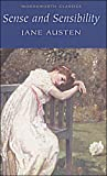 """""""Sense and Sensibility (Wordsworth Classics)"""""""