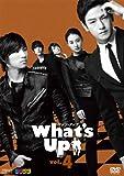 What's Up (ワッツアップ)DVD Vol.4