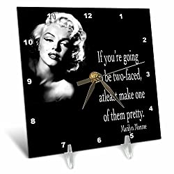 3dRose dc_130254_1 If You're Going to Be Two-Faced, Atleast Make One of Them Pretty, Marilyn Monroe Quote Desk Clock, 6 by 6-Inch