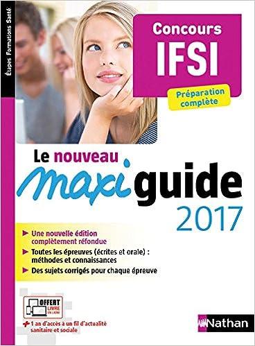 Téléchargement gratuit d'ebooks epub sur Google Le Maxi guide 2017 - Concours IFSI - Préparation complète in French CHM 209164742X