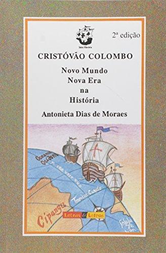 Cristovao Colombo - Novo Mundo, Nova Era Na Historia