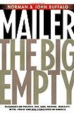 The Big Empty, Norman Mailer and John Buffalo Mailer, 1560258241