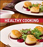 img - for Healthy Cooking at Home with The Culinary Institute of America book / textbook / text book