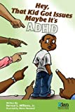 Hey, That Kid Got Issues, Earnest Williams, 0989207404