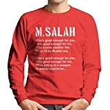 Mo Salah Good Enough Football Chant Liverpool Men's Sweatshirt