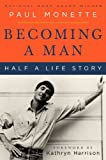 Becoming a Man, Paul Monette, 0060595647