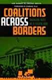Coalitions Across Borders, , 0742523977