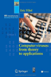 Computer Viruses: from theory to applications (Collection IRIS)