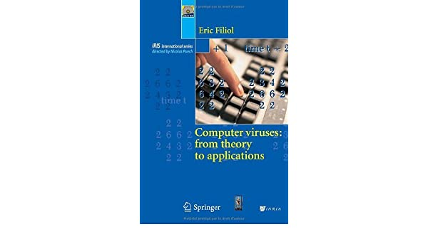 Computer Viruses: from theory to applications (Collection IRIS) (English Edition) eBook: Eric Filiol: Amazon.es: Tienda Kindle