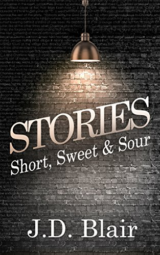 Stories: Short, Sweet & Sour ()