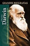 Charles Darwin (Grandes Biografias Series) (Spanish Edition)