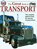 The Great Book of Transport, Lynne Gibbs, 1904516092