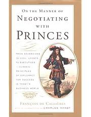 On Manner Negotiating Princes
