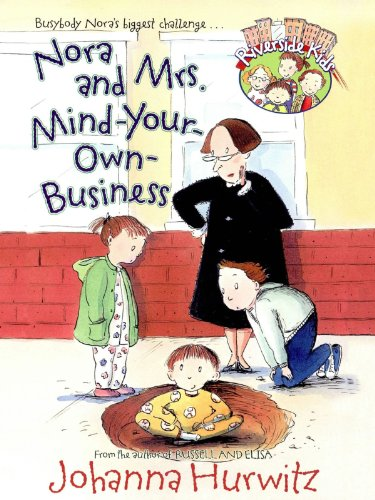 Nora And Mrs Mind Your Own Business Riverside Kids By