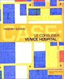 Case: Le Corbusier's Venice Hospital and the Mat
