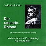 Der rasende Roland | Ludovico Ariosto