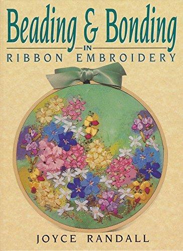 Beading & Bonding in Ribbon Embroidery ()