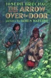 The Arrow Over the Door by Joseph Bruchac front cover