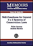 Well-Posedness for General 2 X 2 Systems of Conservation Laws, Fabio Ancona and Andrea Marson, 0821834355