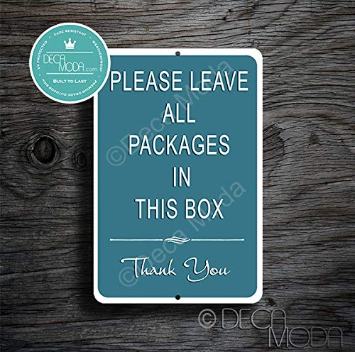 Deca Moda Please Leave Packages in This Box Sign, Packages Sign, Deliveries Sign, Please Leave Packages Signs, 12 x 8 inches, Premium Grade Outdoor Signs, Rust and Fade Resistant (12 x 8 inches)