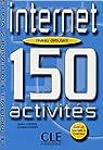 Internet Niveaux A1 / A2 : 150 activités par Custers