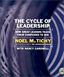 The Cycle of Leadership CD: How Great Leaders Teach Their Companies to Win