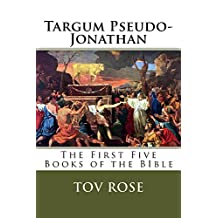 Targum Pseudo-Jonathan (The Targums Book 3)