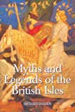 Myths and Legends of the British Isles, Barber, Richard, 1843830396