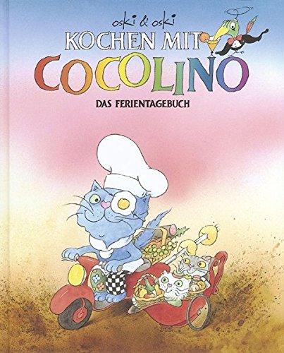 Oski u. Oski: Kochen mit Cocolino - Das Ferientagebuch