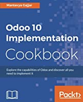 Odoo 10 Implementation Cookbook Front Cover