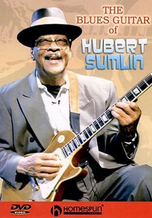 Amazon Com Dvd The Blues Guitar Of Hubert Sumlin Hubert Sumlin Happy Traum Movies Tv