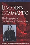 Lincoln's Commando, Ralph J. Roske and Charles Van Doren, 1557507376