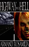 Highway To Hell (Dying Days Book 1)