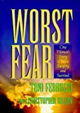 Worst Fear, Toni Ferrucci and Christopher Gilson, 1888770031