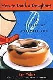 How to Dunk a Doughnut, Len Fisher, 1559706805