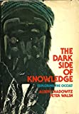 The Dark Side of Knowledge, Albert Shadowitz and Peter Walsh, 0201073315