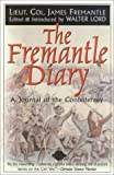img - for The Fremantle Diary: A Journal of the Confederacy (Classics of War) book / textbook / text book