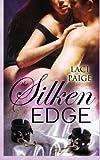The Silken Edge, Laci Paige, 1481868535