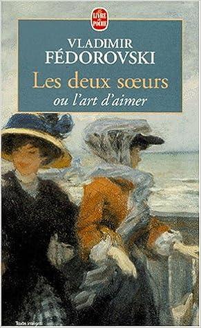 Livres Les deux soeurs, ou, L'art d'aimer pdf ebook