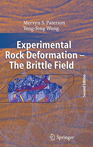 Experimental Rock Deformation: The Brittle Field, 2nd Edition