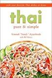 Thai Pure and Simple, Somnuk Arpachinda and Bill Haney, 0970091737