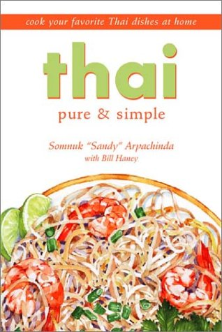 Thai Pure & Simple (The Best Food In Bangkok)