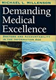 Demanding Medical Excellence, Michael L. Millenson, 0226525872