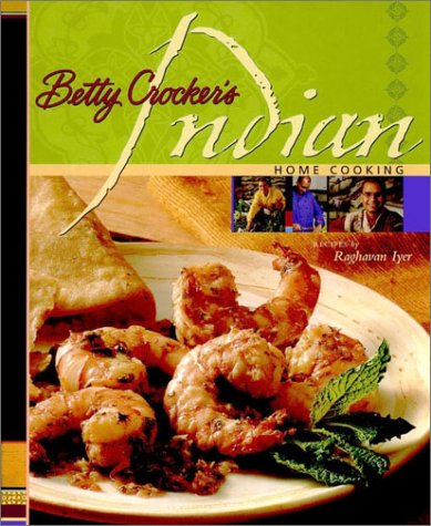 Read Online Betty Crocker's Indian Home Cooking pdf epub