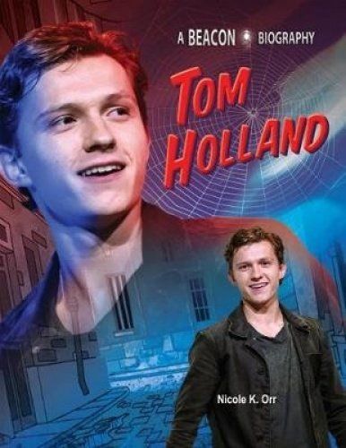 Tom Holland (Beacon Biography)