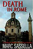 Death in Rome, Marc Sassella, 0918736854