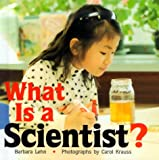 What Is A Scientist?, Barbara Lehn, 0761312722