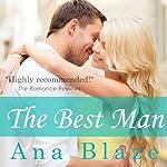 The Best Man | Ana Blaze